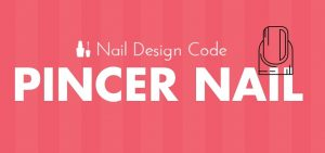 pincer nail
